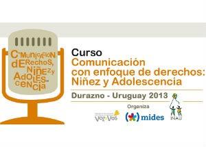"""Curso """"Comunicación con enfoque de Derechos: Niñez y Adolescencia"""""""